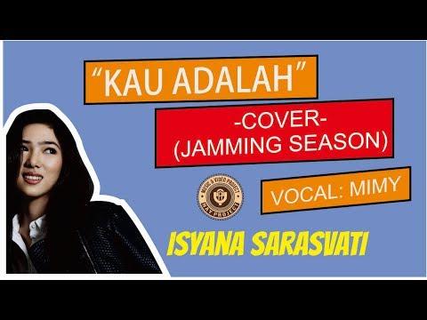 Isyana - Kau Adalah (Cover)