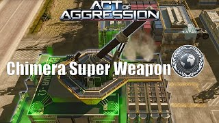 Act Of Aggression - Chimera Super Weapon Gameplay