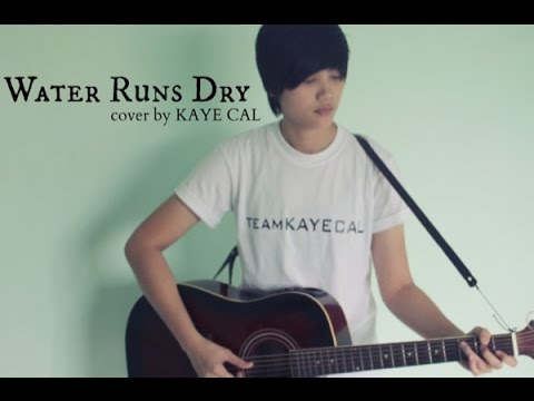Water Runs Dry - Boyz II Men (KAYE CAL Acoustic Cover)