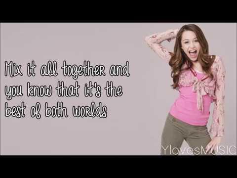 Miley Cyrus - The Best Of Both Worlds (Lyrics)