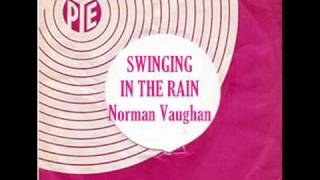 Norman Vaughan - Swinging In The Rain