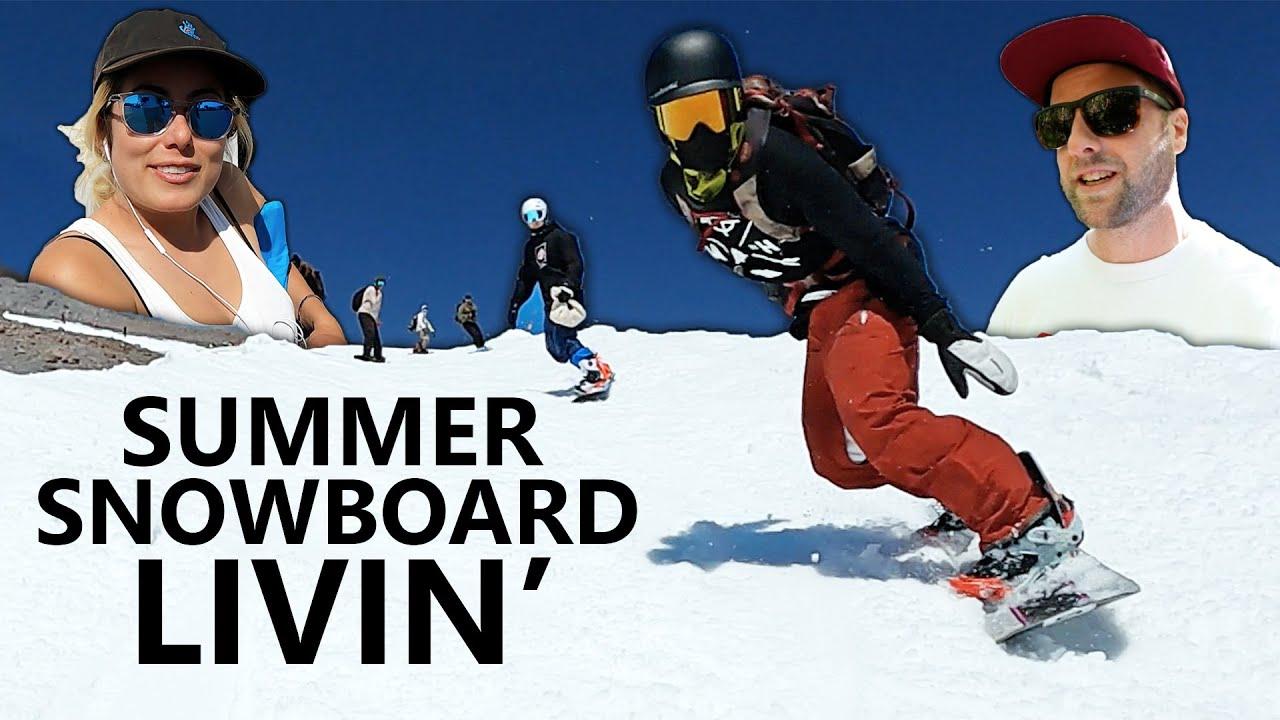 Livin' That Summer Snowboarding Life