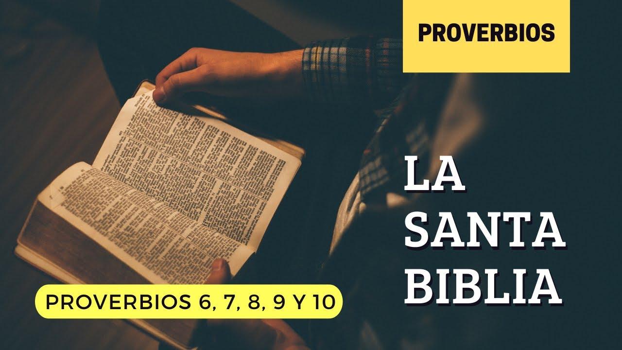PROVERBIOS 6, 7, 8, 9, 10 (DÍA 168) LA SANTA BIBLIA    Biblia hablada   