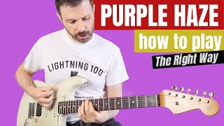 Purple Haze - guitar lesson - how to play it the right way // tutorial