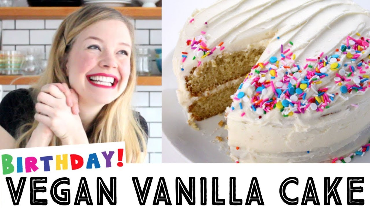 Best Vegan Vanilla Cake Recipe Vegan Birthday Cake Youtube