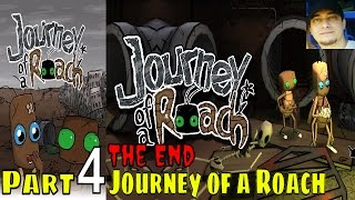 Journey of a Roach Part 4 Walkthrough Gameplay Lets Play Pc Gaming
