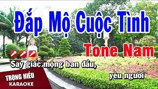 Karaoke Đắp Mộ Cuộc Tình Tone Nam Nhạc Sống | Trọng Hiếu