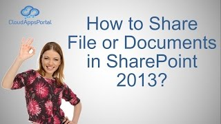 How to Share File or Documents in SharePoint 2013