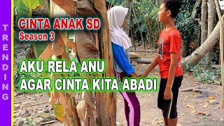 CINTA ANAK SD (season 3) - [FULL MOVIE] BIOSKOP INDONESIA
