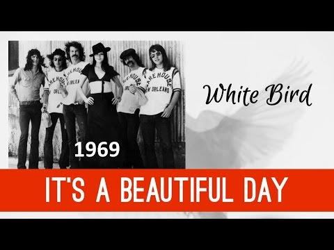 White Bird by It's a Beautiful Day