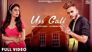 Uss Gali (Oye Kunaal) Mp3 Song Download