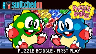 Puzzle Bobble (Nintendo Switch) - First play and impressions.