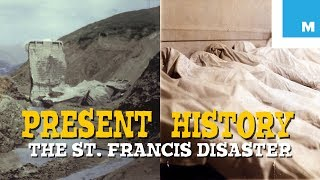 The St. Francis Dam Disaster - Present History