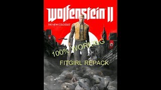 How to Install Wolfenstein II The New Colossus FitGirl