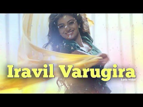 Iravil Varugira - Official Single | En...