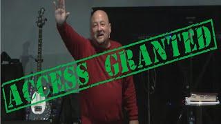 Access Granted     Hosanna FWC    Pastor Damon Plummer