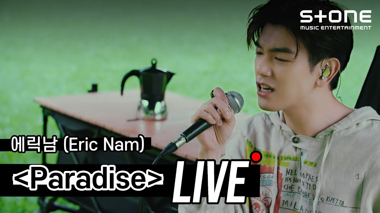 [Stone LIVE] 에릭남 (Eric Nam) - Paradise|The Other Side, 잘 지내지 (How You Been), Trouble With You