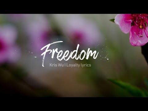 Freedom - Kris Wu -  Jhené Aiko - Lyrics