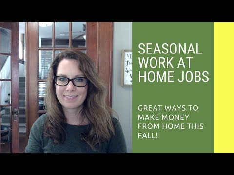 Upcoming Seasonal Work at Home Jobs: Get Those Applications In!