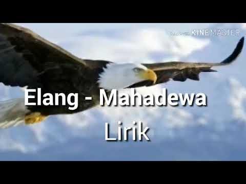 OST. Anak Langit  Elang - Mahadewa (Official Lyrics)