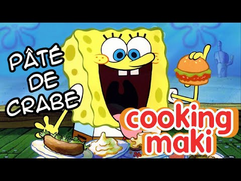 Cooking Maki 04 Pâté De Crabe Bob L éponge