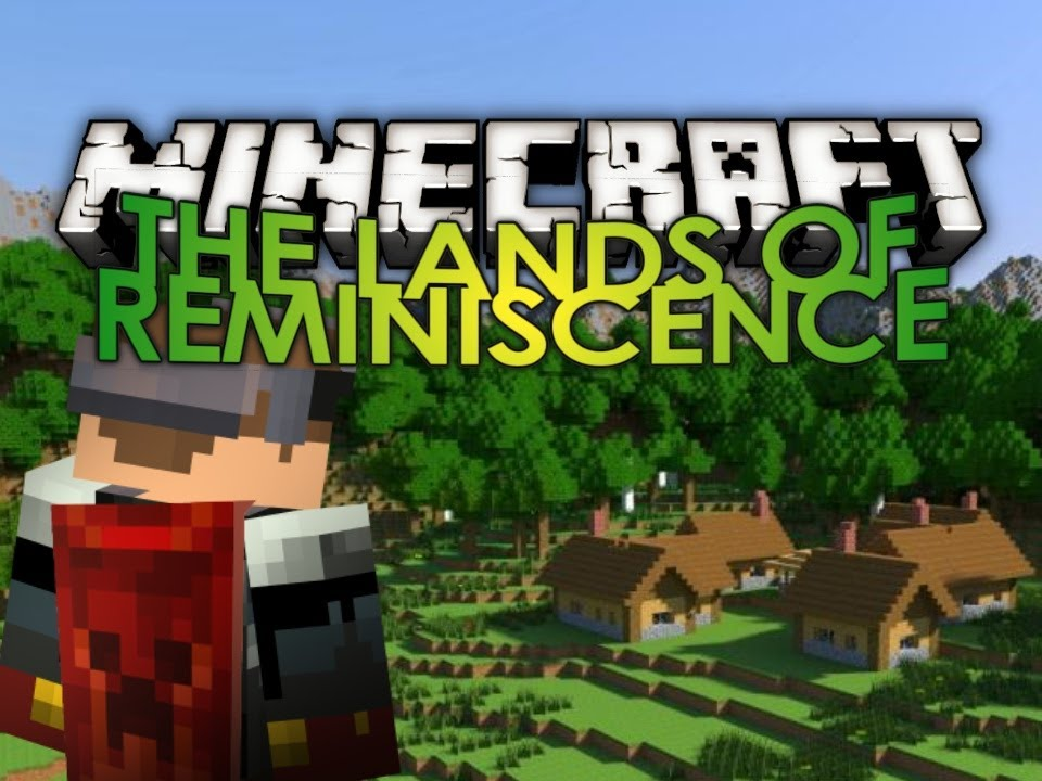 minecraft land of reminiscence