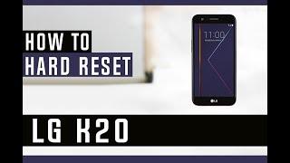 Hard Reset Lg Lg K20 – Sherlockholmes Quimper