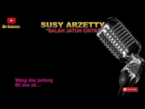 SUSY ARZETTY - SALAH JATUH CINTA | VIDEO LIRIK | BEST AUDIO