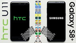 HTC U11 vs. Galaxy S8+ Speed Test