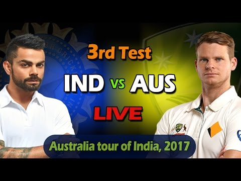 Live: India Vs Australia 3rd Test Day 4 Live Score and Commentary - Live Streaming
