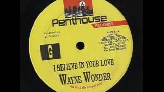 Wayne Wonder - I Believe In Your Love