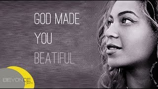 Beyoncé - God made you beatiful (The Visual Album) LYRICS