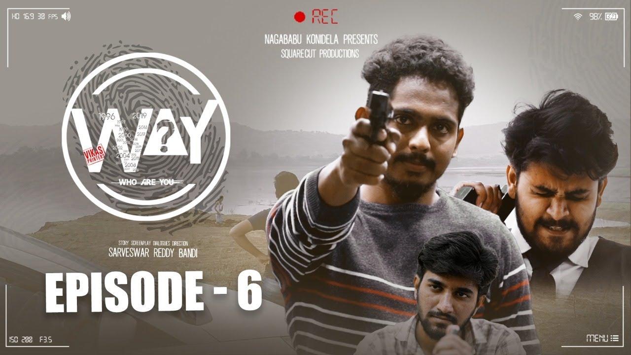 WAY Webseries Episode 06    Naga babu official    Sarveswar Reddy Bandi