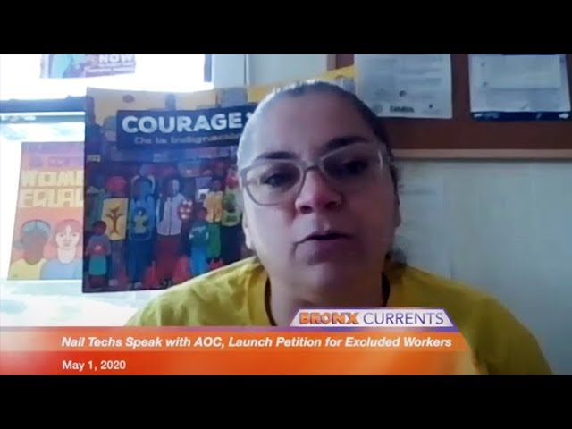 Nail Techs Speak with AOC Launch Petition for Excluded Workers | Bronx Currents