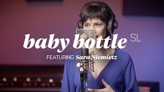 Classic Vocal Presence with Baby Bottle SL, Featuring Sara Niemietz