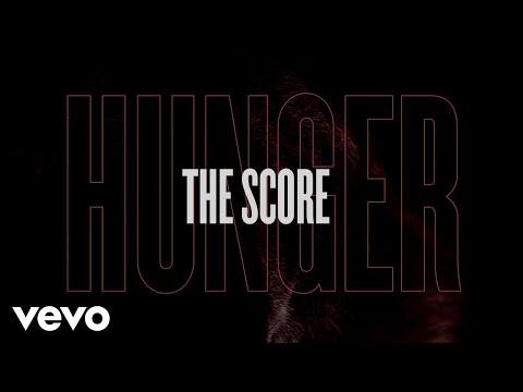 the-score---hunger-(lyric-video)