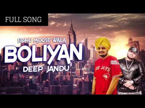 Boliyan FULL SONG   Sidhu Moose Wala Ft  Deep Jandu   Brand New Punjabi Song 2017