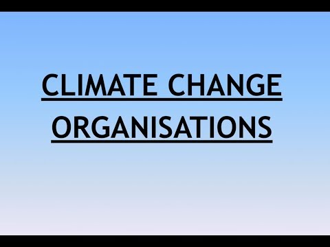 Environment and Ecology Lecture 13 - Climate Change Organisa