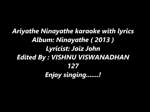 Ariyathe Ninayathe karaoke with lyrics  MALAYALAM