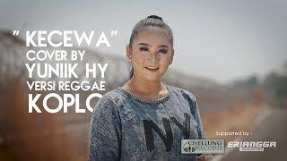 "Kecewa - Cover By ""yuniik Hy"" Versi Reggae Koplo"