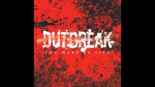 Watch Outbreak Sick And Tired video