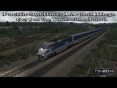 Train Simulator 2014 - Career Mode- Pacific Surfliner LA - San Diego - Get Out the Umbrella Part 1.1 |