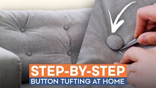 How To Tuft Your Cushions in 6 Easy Steps | DIY Sofa Hack
