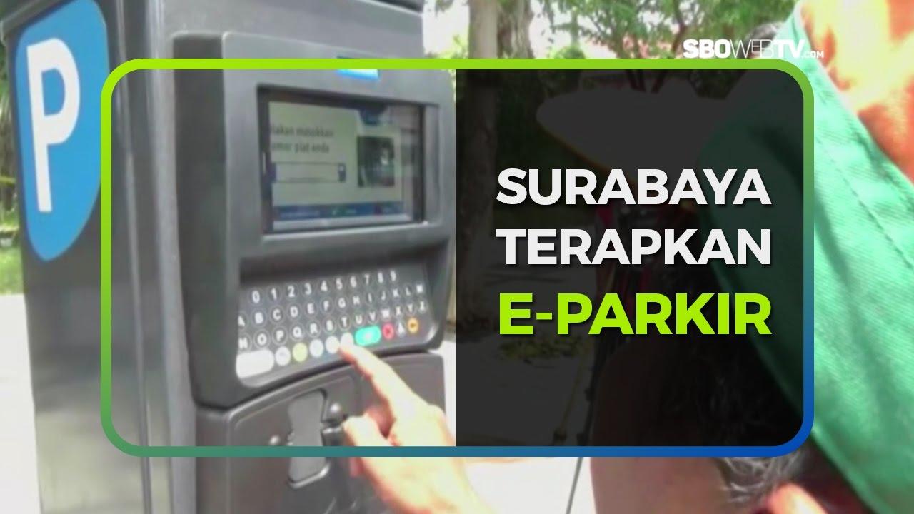 SURABAYA TERAPKAN E -  PARKIR