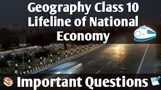 Lifeline of National Economy geography class 10  Important Questions