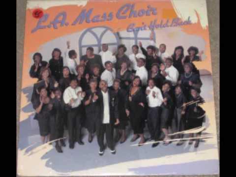 L A  Mass Choir's Song I Can'