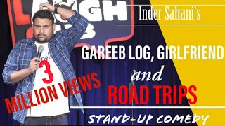 Download Gareeb Log, Girlfriend & Roadtrips| Stand-Up Comedy By Inder Sahani| Canvas Laugh Club Mp3 and Videos