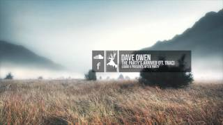 Dave Owen - The Party's Arrived (feat. T.R.A.C)