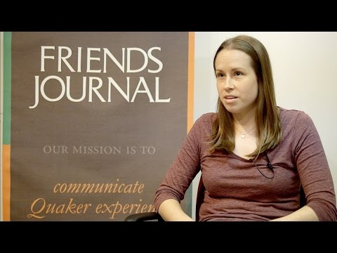 Quaker Thought and Life Today: Behind the Scenes at Friends Journal