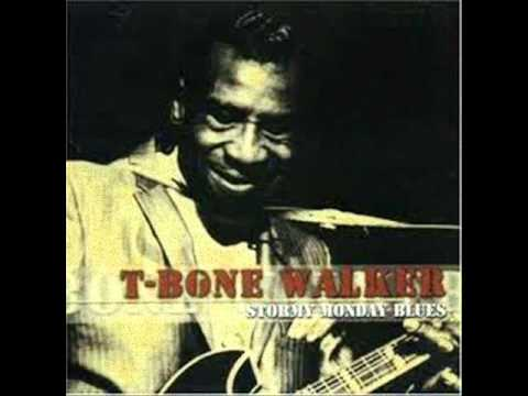 T Bone Walker stormy monday